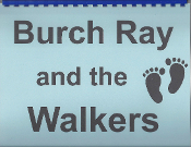 Burch Ray and The Walkers historical photo album